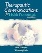 Therapeutic Communications for Health Professionals 2nd edition 9780766809215 0766809218