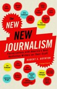 The New New Journalism 1st Edition 9781400033560 140003356X