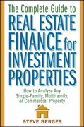 The Complete Guide to Real Estate Finance for Investment Properties 1st edition 9780471647126 0471647128