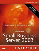 Microsoft Small Business Server 2003 Unleashed 1st edition 9780672328053 0672328054