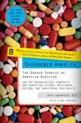 Overdosed America 2nd edition 9780060568535 0060568534