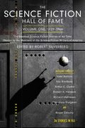 The Science Fiction Hall of Fame, Volume One 1929-1964 1st edition 9780765305374 0765305372