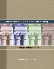 Public Administration in the New Century 1st edition 9780534553432 0534553435