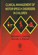 Clinical Management of Motor Speech Disorders in Children 1st Edition 9780865777620 0865777624