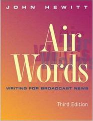 Air Words: Writing for Broadcast News 3rd edition 9780767427142 0767427149