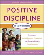 Positive Discipline in the Classroom, Revised 3rd Edition 3rd edition 9780761524212 0761524215