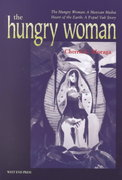 The Hungry Woman 0 9780970534408 097053440X