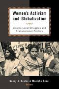 Women's Activism and Globalization 1st Edition 9780415931458 0415931452