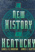 New History of Kentucky 1st Edition 9780813120089 081312008X