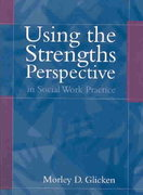 Using the Strengths Perspective in Social Work Practice 1st edition 9780205335121 0205335128