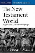 The New Testament World, Third Edition, Revised and Expanded 3rd Edition 9780664222956 0664222951