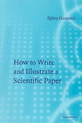 How to Write and Illustrate a Scientific Paper 2nd Edition 9780521703932 052170393X