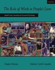 The Role of Work in People's Lives 2nd edition 9780534641832 0534641830