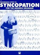 Progressive Steps to Syncopation for the Modern Drummer 1st Edition 9780882847955 0882847953