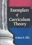 Exemplars of Curriculum Theory 1st Edition 9781317927327 131792732X