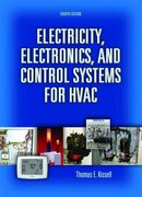 Electricity, Electronics, and Control Systems for HVAC 4th Edition 9780131995680 0131995685
