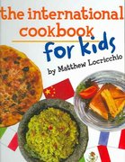 The International Cookbook for Kids 0 9780761451853 0761451854