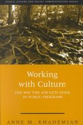 Working With Culture: the Way the Job Gets Done In Public Programs 6th edition 9781568026879 1568026870
