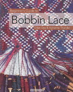 Beginner's Guide to Bobbin Lace 0 9781844481088 1844481085