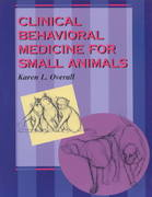 Clinical Behavioral Medicine For Small Animals 1st edition 9780801668203 0801668204