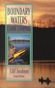 Boundary Waters Canoe Camping 2nd edition 9780762706679 0762706678