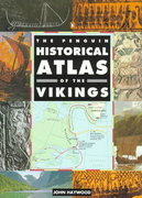 The Penguin Historical Atlas of the Vikings 1st Edition 9780140513288 0140513280