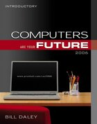 Computers Are Your Future 2006 (Introductory) 8th edition 9780131488021 0131488023