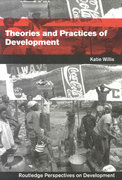 Theories and Practices of Development 2nd Edition 9781136918346 1136918345