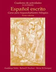 Cuaderno de Actividades (Workbook) for Espanol escrito: Curso para hispanohablantes bilingues 6th edition 9780131748019 0131748017