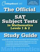 The Official SAT Subject Tests in Mathematics Levels 1 & 2 Study Guide 0 9780874477726 0874477727
