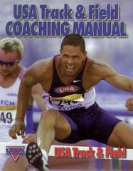 USA Track and Field Coaching Manual 1st Edition 9780880116046 0880116048