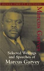 Selected Writings and Speeches of Marcus Garvey 1st Edition 9780486437873 0486437876
