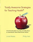 Totally Awesome Strategies for Teaching Health with PowerWeb 1st Edition 9780072821369 0072821361