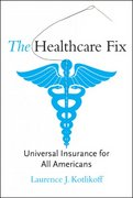 The Healthcare Fix 1st edition 9780262113144 0262113147