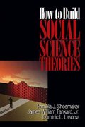 How to Build Social Science Theories 0 9780761926672 0761926674