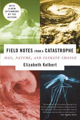 Field Notes from a Catastrophe 1st edition 9781596911307 1596911301