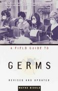 A Field Guide to Germs 2nd Edition 9781400030514 140003051X