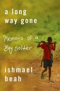 A Long Way Gone 1st Edition 9780374105235 0374105235