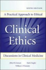 Clinical Ethics: A Practical Approach to Ethical Decisions in Clinical Medicine 6th Edition 9780071441995 0071441999