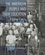 The American People and Their Education 1st edition 9780135253793 0135253799