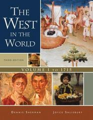 The West in the World,  Volume I: To 1715 3rd edition 9780073316697 0073316695