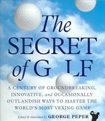 The Secret of Golf 0 9780761136132 0761136134
