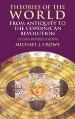 Theories of the World from Antiquity to the Copernican Revolution 2nd Edition 9780486414447 0486414442