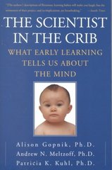 The Scientist In The Crib 1st Edition 9780061846915 0061846910