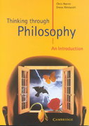 Thinking Through Philosophy 1st Edition 9780521626576 0521626579