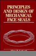 Principles and Design of Mechanical Face Seals 1st edition 9780471515333 0471515337