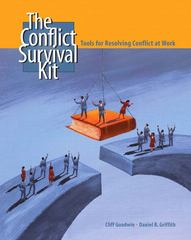 Conflict Survival Kit, The: Tools for Resolving Conflict at Work 1st edition 9780131183032 0131183036