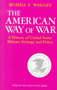 The American Way of War 1st Edition 9780253280299 025328029X
