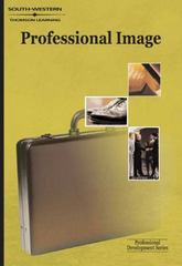 The Professional Image: The Professional Development Series 1st edition 9780538725910 0538725915
