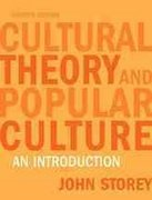 Cultural Theory and Popular Culture 4th edition 9780820328393 0820328391